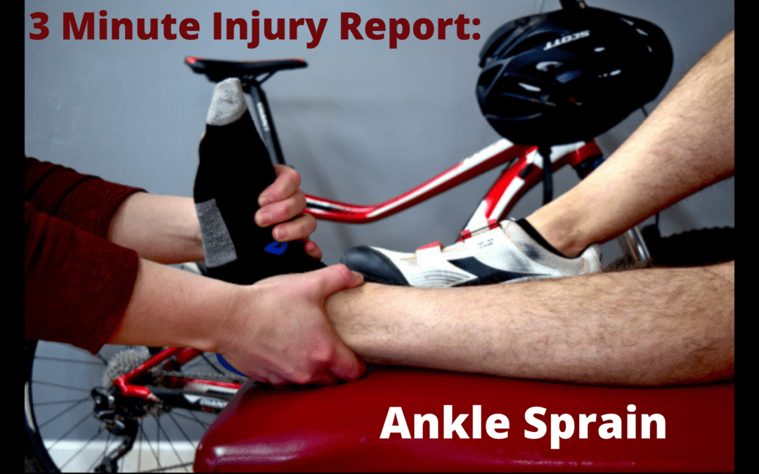 3 Minute Injury Report: Ankle Sprains